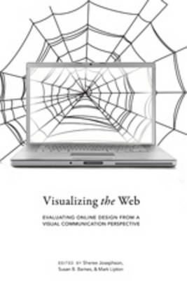 Visualizing the Web: Evaluating Online Design from a Visual Communication Perspective