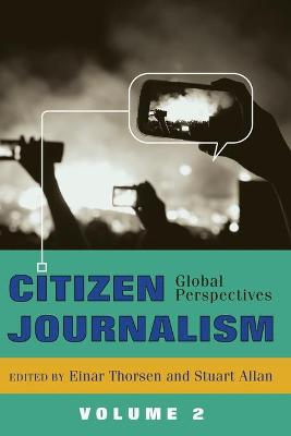 Citizen Journalism: Global Perspectives- Volume 2