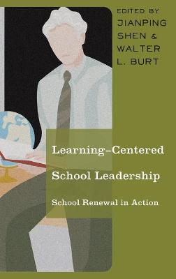 Learning-Centered School Leadership: School Renewal in Action