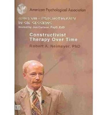 Constructivist Therapy Over Time