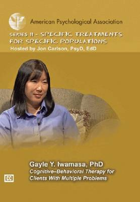 Cognitive-Behavioral Therapy for Clients with Multiple Problems
