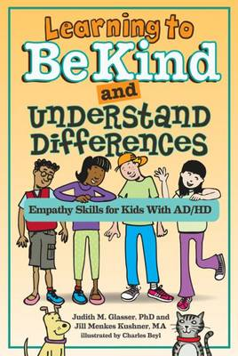 Learning to be Kind and Understand Differences: Empathy Skills for Kids with ADHD