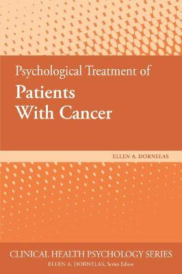 Psychological Treatment of Patients With Cancer