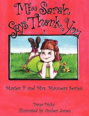 Miss Sarah Says Thank You: Master P and Mrs. Manners Series