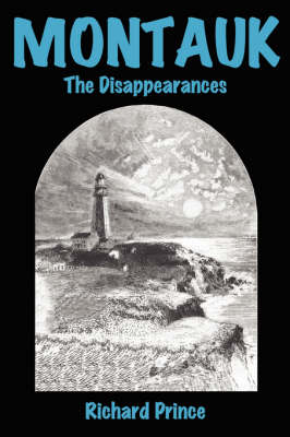 Montauk: The Disappearances