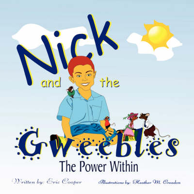 Nick and the Gweebles: The Power Within