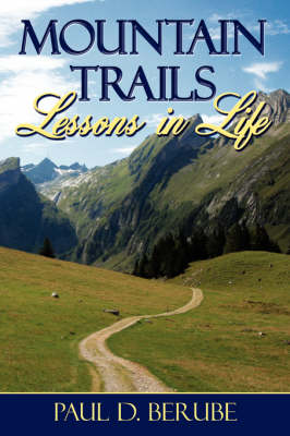 Mountain Trails: Lessons in Life - Book 2