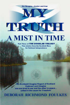 My Truth A Mist In Time