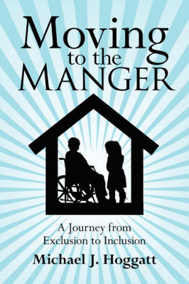 Moving to the Manger: A Journey from Exclusion to Inclusion