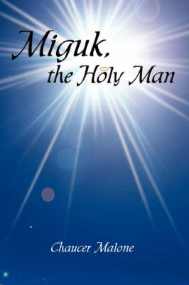 Miguk, the Holy Man