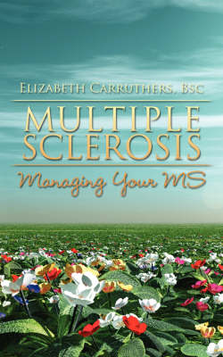 Multiple Sclerosis: Managing Your MS