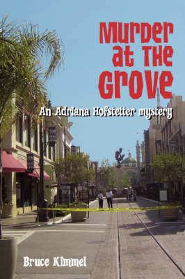 Murder at the Grove: An Adriana Hofstetter Mystery