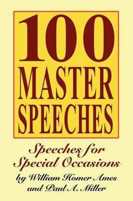 100 Master Speeches: Speeches for Special Occasions