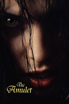 The Amulet: A Novel of Horror
