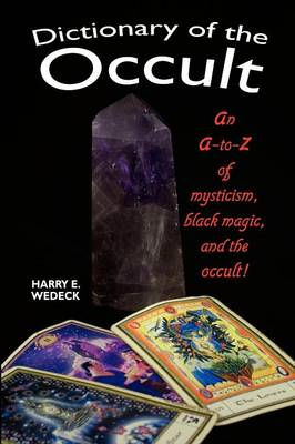 Dictionary of the Occult