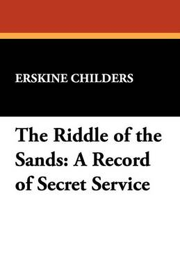 The Riddle of the Sands: A Record of Secret Service