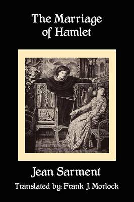 The Marriage of Hamlet: A Play in Three Acts