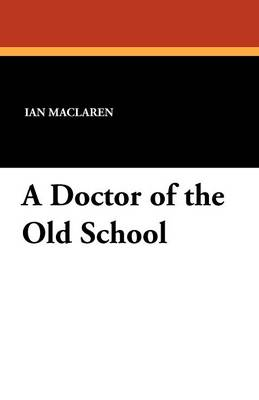 A Doctor of the Old School