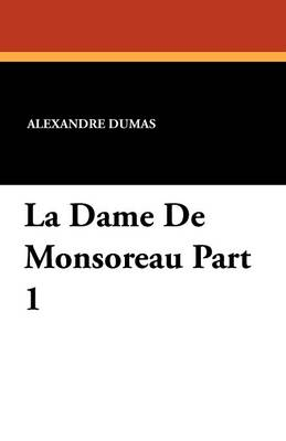 La Dame de Monsoreau Part 1