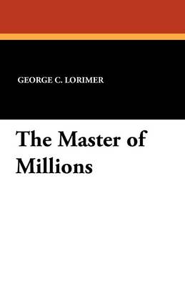 The Master of Millions
