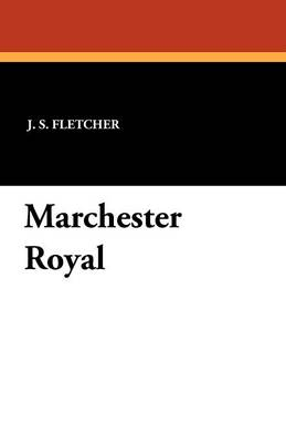 Marchester Royal