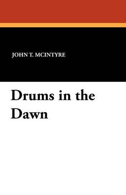 Drums in the Dawn