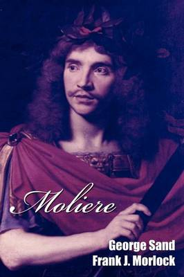 Moliere: A Play in Five Acts