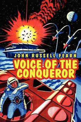 Voice of the Conqueror: A Classic Science Fiction Novel