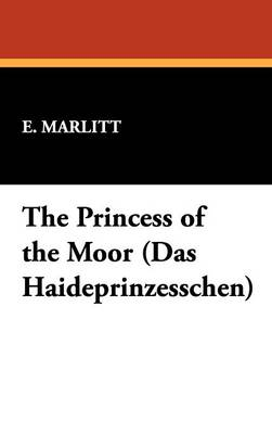 The Princess of the Moor (Das Haideprinzesschen)