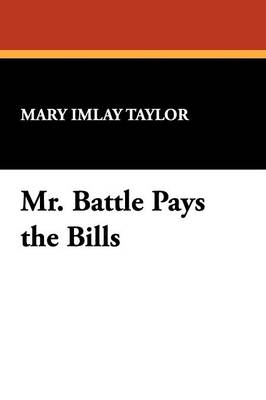Mr. Battle Pays the Bills