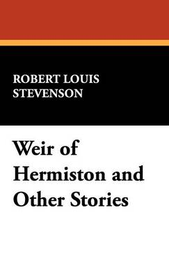 Weir of Hermiston and Other Stories