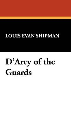 D'Arcy of the Guards