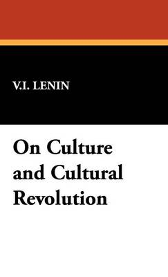 On Culture and Cultural Revolution