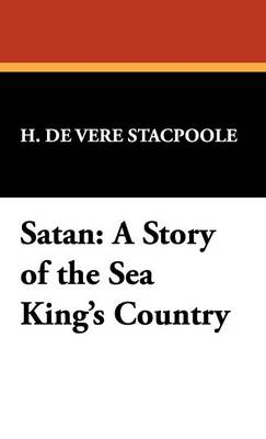 Satan: A Story of the Sea King's Country