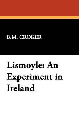 Lismoyle: An Experiment in Ireland
