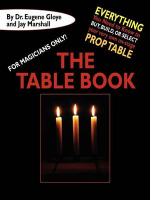 For Magicians Only: The Table Book