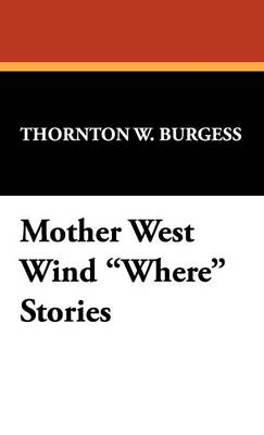 Mother West Wind Where Stories