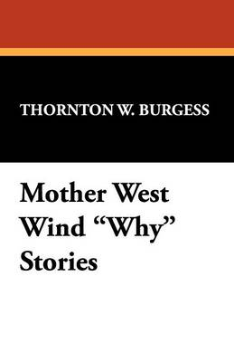 Mother West Wind Why Stories