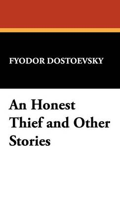 An Honest Thief and Other Stories