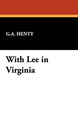 With Lee in Virginia