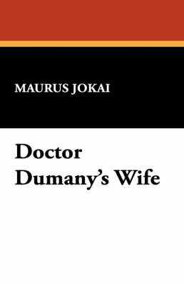 Doctor Dumany's Wife