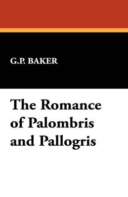 The Romance of Palombris and Pallogris