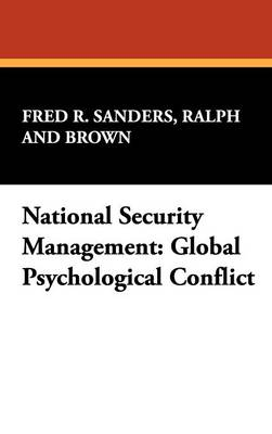 National Security Management: Global Psychological Conflict