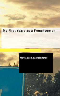 My First Years as a Frenchwoman