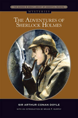 The Adventures of Sherlock Holmes (Barnes & Noble Library of Essential Reading)