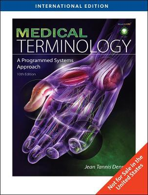 Medical Terminology: A Programmed Systems Approach, International Edition