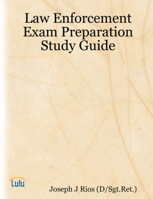 Law Enforcement Exam Preparation Study Guide
