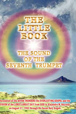 THE Little Book: the Sound of the Seventh Trumpet