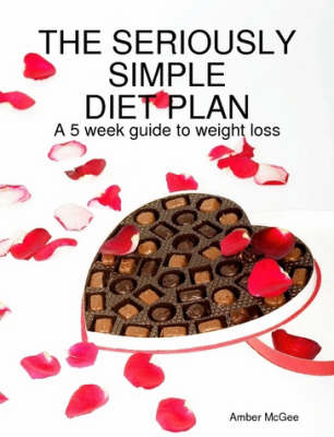 The Seriously Simple Diet Plan