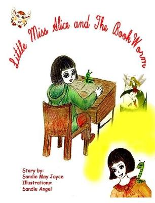 Little Miss Alice and The Bookworm
